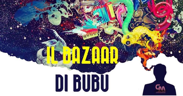Il Bazaar di Bubu Cm09
