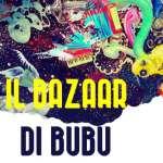 Il Bazaar di Bubu